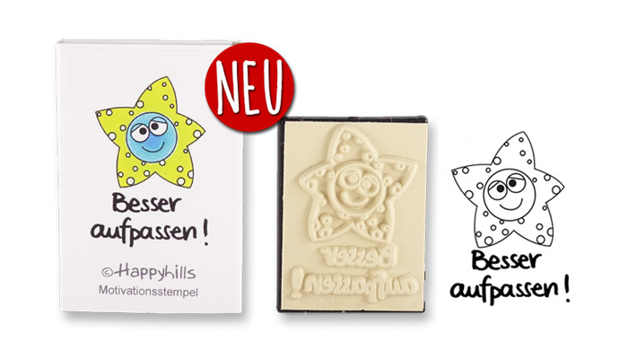 Happyhills Motivationsstempel - Besser aufpassen!