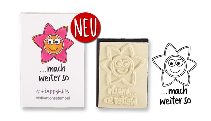 Happyhills Motivationsstempel - ... mach weiter so